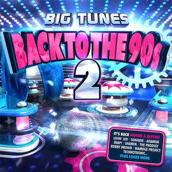 Various - Big Tunes Back To The 90s 2