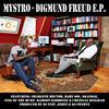 Mystro - Digmund Freud E.P. (Explicit)