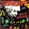 Terrorgruppe - Musik Für Arschlöcher
