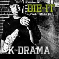 K-Drama DIE-IT (feat. Humble Tip) - Synchronisation License