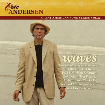 Eric Andersen - Waves (Great American Song Series Vol. 2)