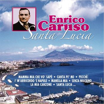 Enrico Caruso - Santa Lucia