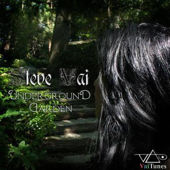 Steve Vai - Underground Garden [Vaitune #4]