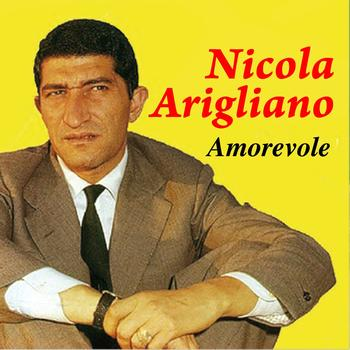 Nicola Arigliano - Amorevole