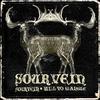 Sourvein - Sourvein / Will To Mangle