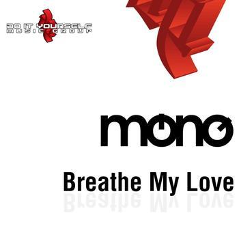 mono - Breathe My Love