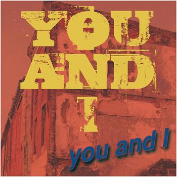 You And I - You and I