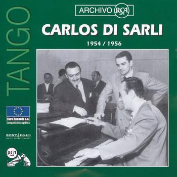 Carlos Di Sarli - Serie 78 RPM: Carlos Di Sarli (1954-1956)