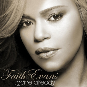 Faith Evans - Gone Already