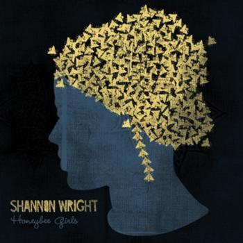 Shannon Wright - Honeybee Girls