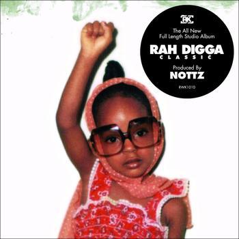 Rah Digga - Classic