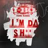 YoungBloodZ - YoungBloodZ Presents J-Bo I'm Da Sh** (Single)