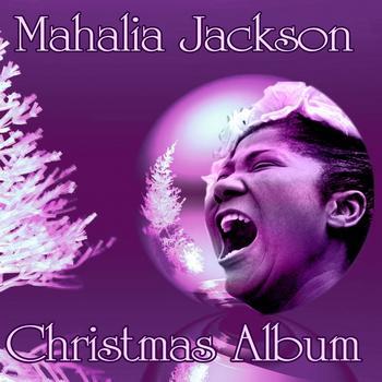 Mahalia Jackson - Christmas Album