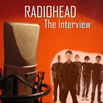 Radiohead - The Interview