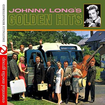 Johnny Long - Johnny Long's Golden Hits (Digitally Remastered)