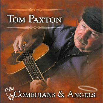 Tom Paxton - Comedians & Angels