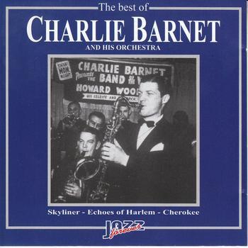 Charlie Barnet - The Best of Charlie Barnet Orchestra