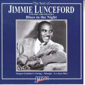 Jimmie Lunceford - The Best of Jimmie Lunceford Orchestra: Blues In the Night