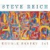 Steve Reich - Double Sextet/2x5