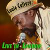 Louie Culture - Live In London