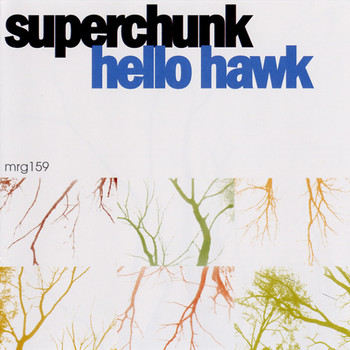 Superchunk - Hello Hawk