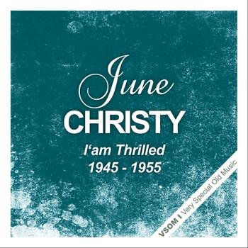 June Christy - I'm Thrilled  (1945 - 1955)