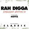 Rah Digga - Straight Spittin IV