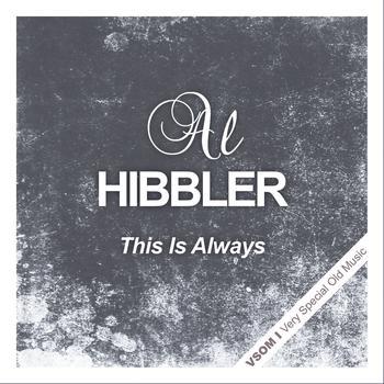 Al Hibbler - This Is Always