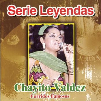 Chayito Valdez - Corridos Famosos