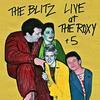 Blitz - Live at the Roxy +5