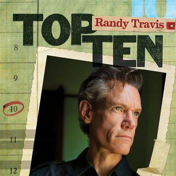 Randy Travis - Top 10