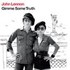 John Lennon - Gimme Some Truth