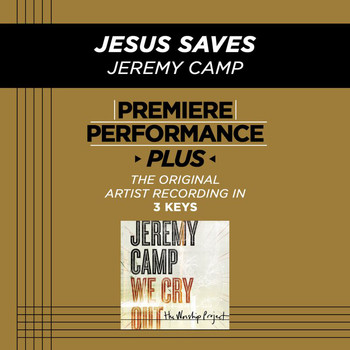 Jeremy Camp - Premiere Performance Plus: Jesus Saves