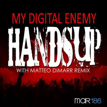 My Digital Enemy - Hands Up