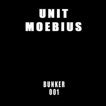 Unit Moebius - Bunker 001