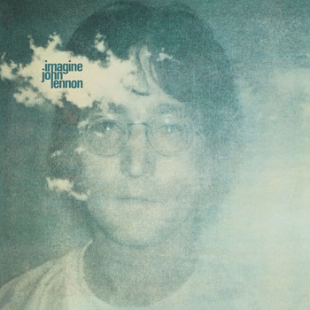 John Lennon And The Plastic Ono Band (With The Flux Fiddlers) - Imagine