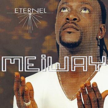 Meiway - Eternel