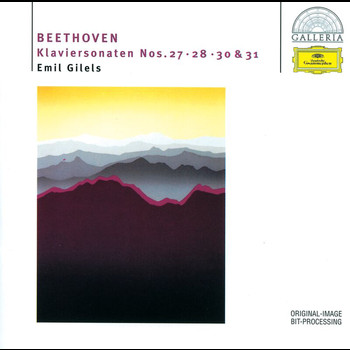 Emil Gilels - Beethoven: Piano Sonatas Nos.27, 28, 30 & 31