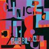Clinic - Bubblegum