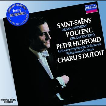 Peter Hurford - Saint-Saens: Organ Symphony; Poulenc: Organ Concerto