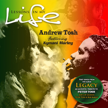 Andrew Tosh - Lessons In My Life