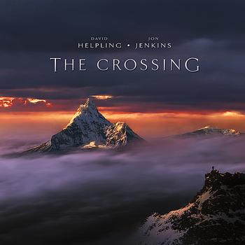 David Helpling, Jon Jenkins - The Crossing