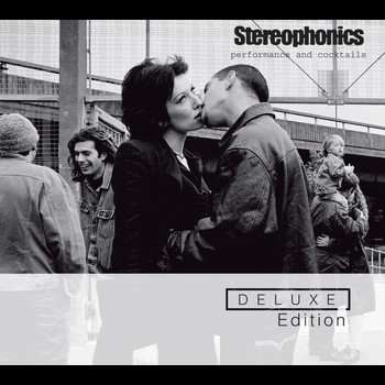 Stereophonics - Performance And Cocktails - Deluxe Edition