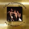 Silver Convention - Silver Convention - Fly Robin Fly