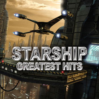 Starship - Greatest Hits