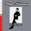 Roger Kellaway - Say That Again (Digitally Remastered)
