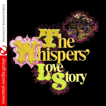 The Whispers - The Whispers' Love Story (Digitally Remastered)