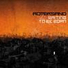 Rotersand - Waiting to Be Born