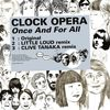Clock Opera - Kitsuné: Once and for All