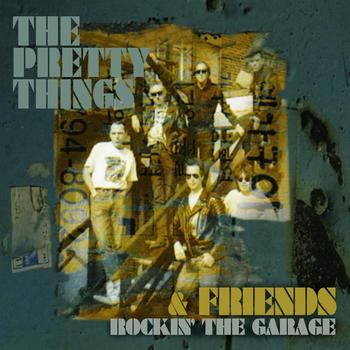 The Pretty Things - Rockin' The Garage